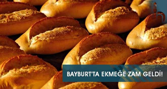 Bayburt'ta Ekmeğe Zam Geldi!