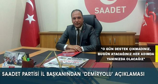 Saadet Partisi Bayburt İl Başkanından 'Demiryolu' Açıklaması