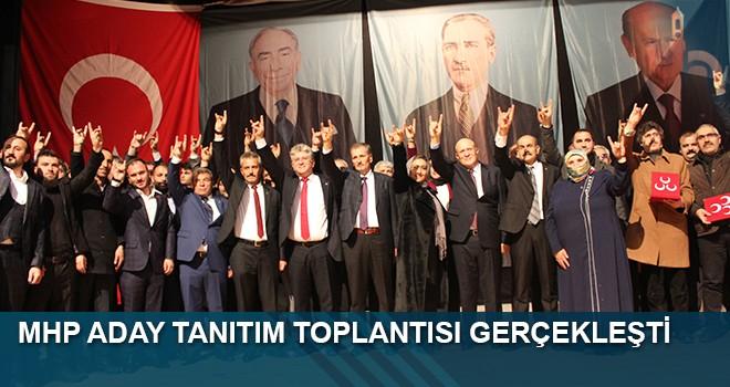 MHP ADAY TANITIM TOPLANTISI GERÇEKLEŞTİ
