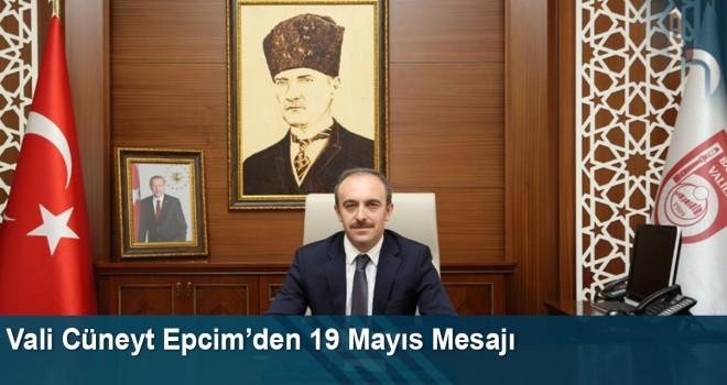 Vali Cüneyt Epcim'den 19 Mayıs Mesajı