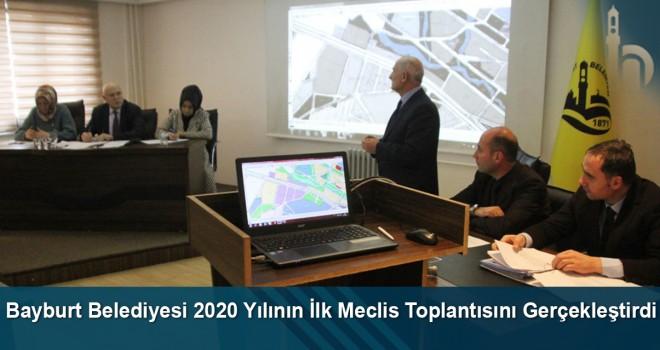 Bayburt Belediyesi 2020 yılının ilk meclis toplantısını gerçekleştirdi