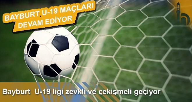 Bayburt U-19 Futbol Ligi Müsabakaları Devam Ediyor