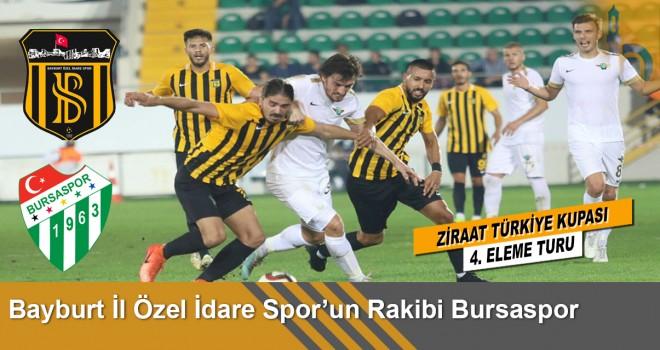 Ziraat Kupası'nda Bayburt İl Özel İdarespor'un rakibi Bursaspor oldu