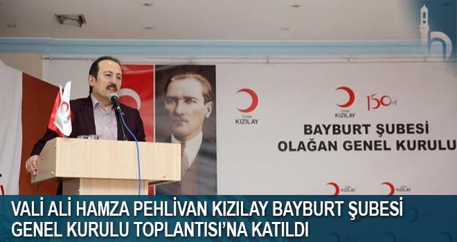 Vali Ali Hamza Pehlivan Kızılay Bayburt Şubesi Genel Kurulu Toplantısı'na Katıldı