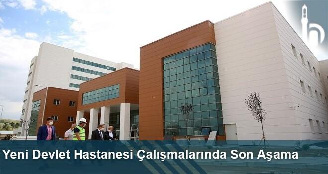 Yeni Devlet Hastanesi Çalışmalarında Son Aşama
