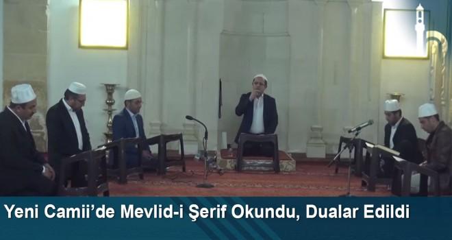 Yeni Camii'de Mevlid-i Şerif Okundu, Dualar Edildi
