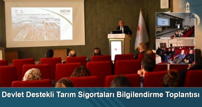 Devlet Destekli Tarım Sigortaları Bilgilendirme Toplantısı