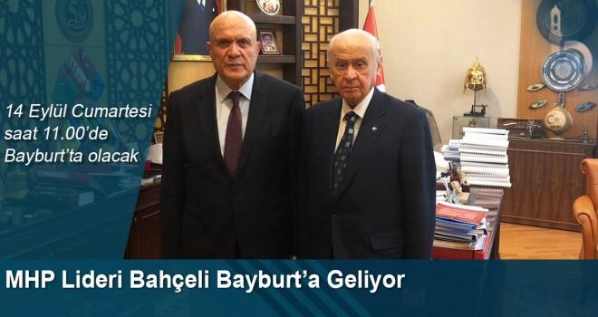 MHP Lideri Devlet Bahçeli Bayburt'a Geliyor
