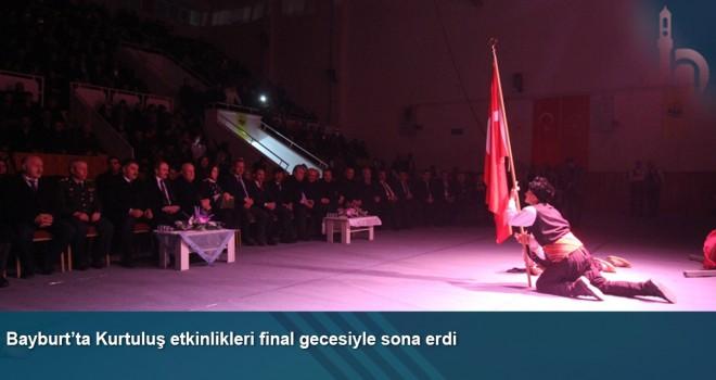 Bayburt'ta Kurtuluş etkinlikleri final gecesiyle sona erdi