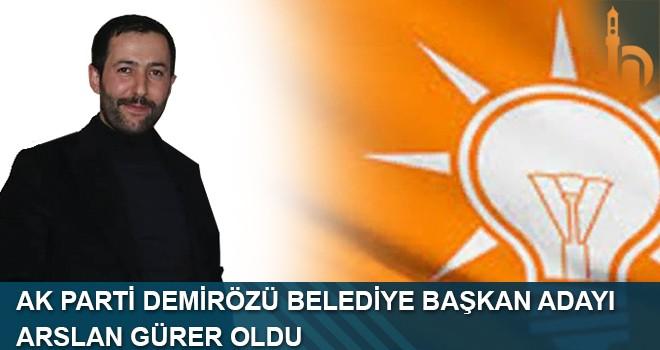 AK Parti Demirözü Belediye Başkan Adayı Arslan Gürer Oldu