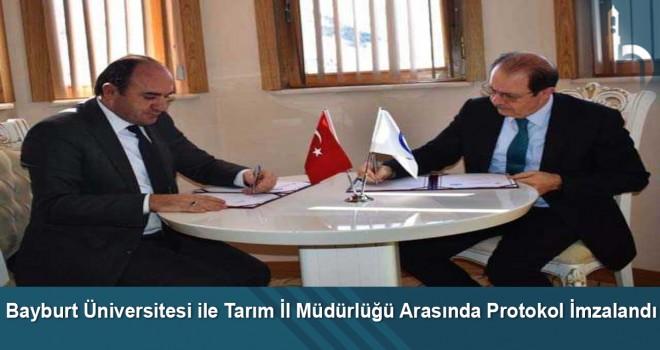 Bayburt Üniversitesi ile Tarım İl Müdürlüğü Arasında Protokol İmzalandı