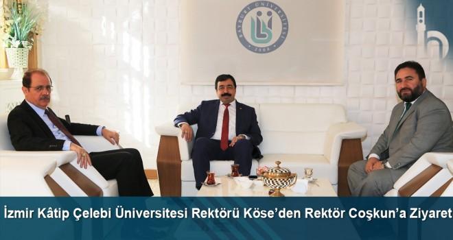 İzmir Kâtip Çelebi Üniversitesi Rektörü Köse'den Rektör Coşkun'a ziyaret