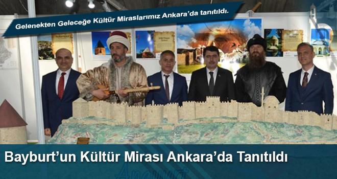 Bayburt'un Kültür Mirası Ankara'da Tanıtıldı