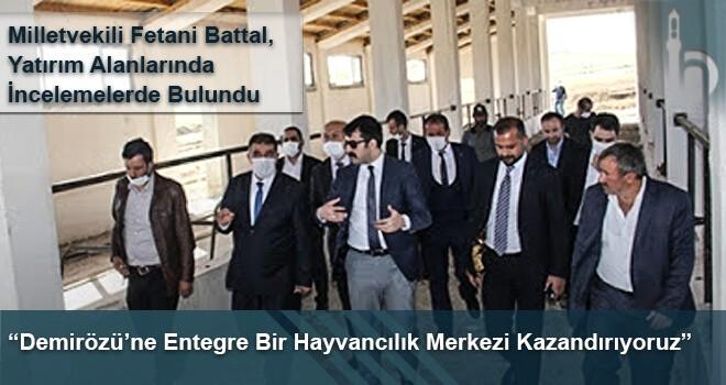 """""""Demirözü'ne Entegre Bir Hayvancılık Merkezi Kazandırıyoruz"""""""