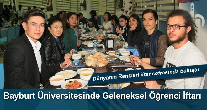 Bayburt Üniversitesi Geleneksel Öğrenci İftarı 'Dünyanın Renklerini' Buluşturdu