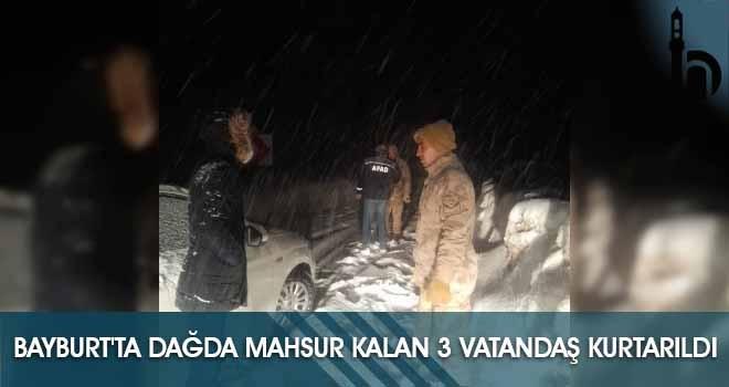 Bayburt'ta Dağda Mahsur Kalan 3 Vatandaş Kurtarıldı