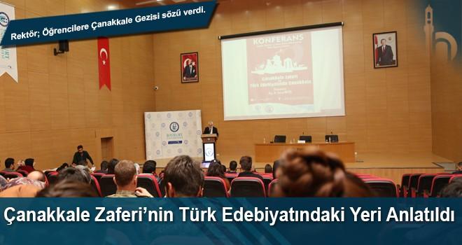 Çanakkale Zaferi'nin Türk Edebiyatındaki Yeri Anlatıldı
