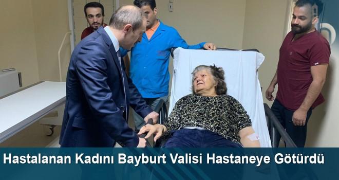 Hastalanan Kadını Bayburt Valisi, Makam Otomobiliyle Hastaneye Götürdü