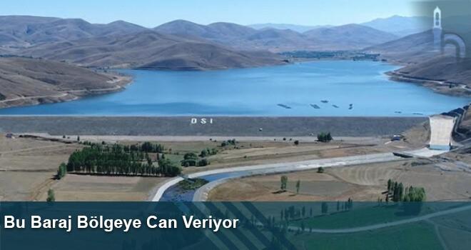 Bu Baraj Bölgeye Can Veriyor