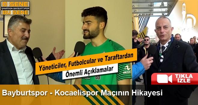 Bayburtspor - Kocaelispor Maçının Hikayesi