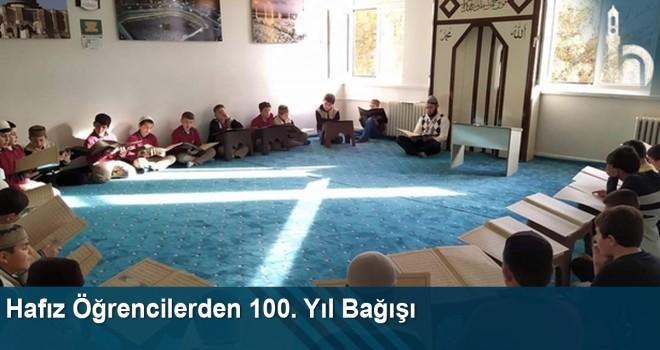 Hafız Öğrencilerden 100. Yıl Bağışı