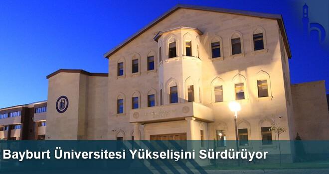 Bayburt Üniversitesi Yükselişini Sürdürüyor
