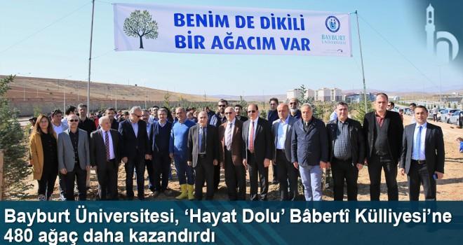 Bayburt Üniversitesi, 'Hayat Dolu' Bâbertî Külliyesi'ne 480 ağaç daha kazandırdı