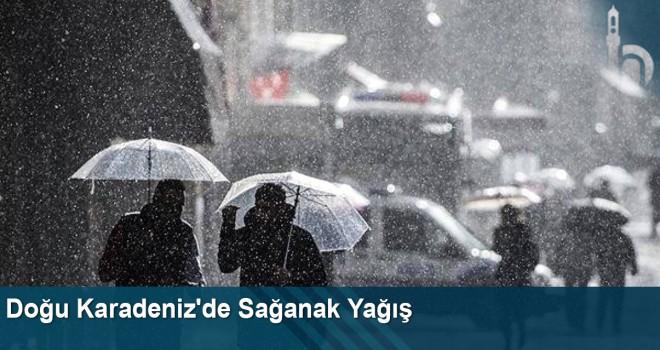 Doğu Karadeniz'de Sağanak Yağış