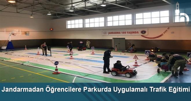 Jandarmadan Öğrencilere Parkurda Uygulamalı Trafik Eğitimi