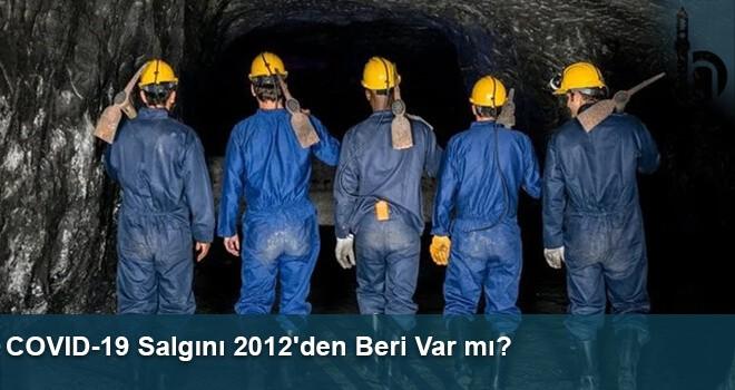 COVID-19 Salgını 2012'den Beri Var mı?