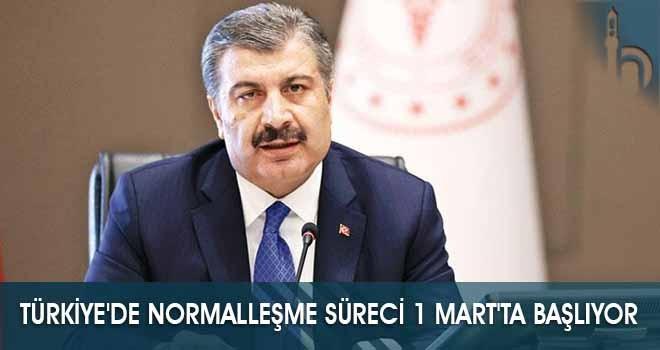 Türkiye'de Normalleşme Süreci 1 Mart'ta Başlıyor