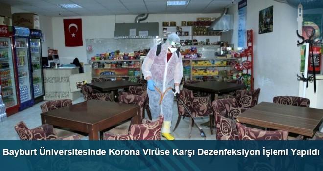 Bayburt Üniversitesinde Korona Virüse Karşı Dezenfeksiyon İşlemi Yapıldı