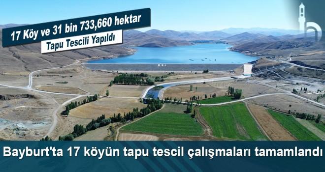 Bayburt'ta 17 Köyün Tapu Tescil Çalışmaları Tamamlandı