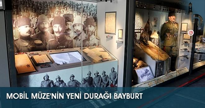 Çanakkale Savaşları Mobil Müzesi'nin Yeni Durağı Bayburt