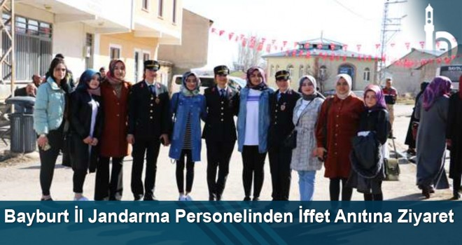 Bayburt İl Jandarma Personelinden İffet Anıtına Ziyaret