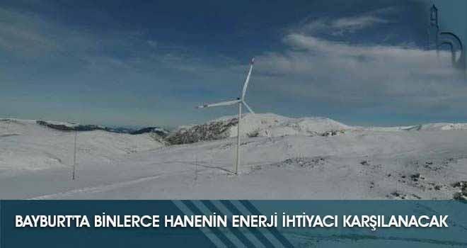 Bayburt'ta Binlerce Hanenin Enerji İhtiyacı Karşılanacak