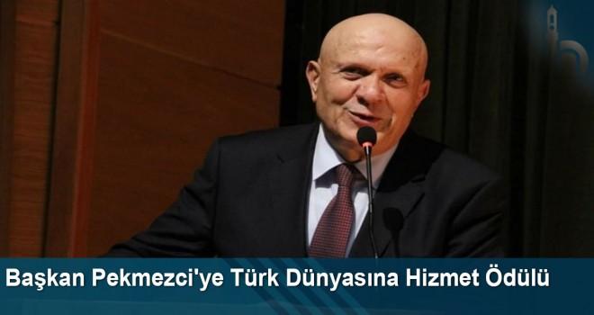 Başkan Pekmezci'ye Türk dünyasına hizmet ödülü