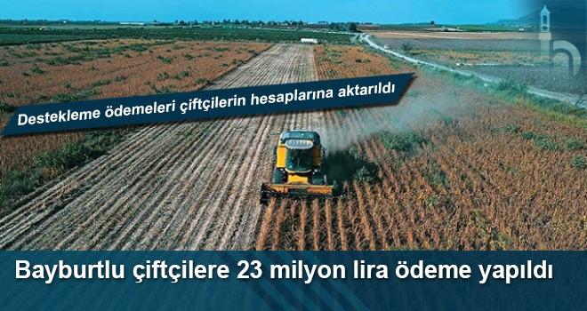 Bayburtlu çiftçilere 23 milyon lira ödeme yapıldı