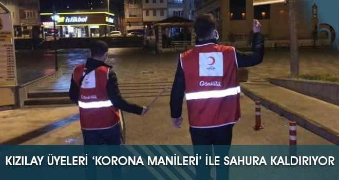 Kızılay Üyeleri 'Korona Manileri' ile Sahura Kaldırıyor
