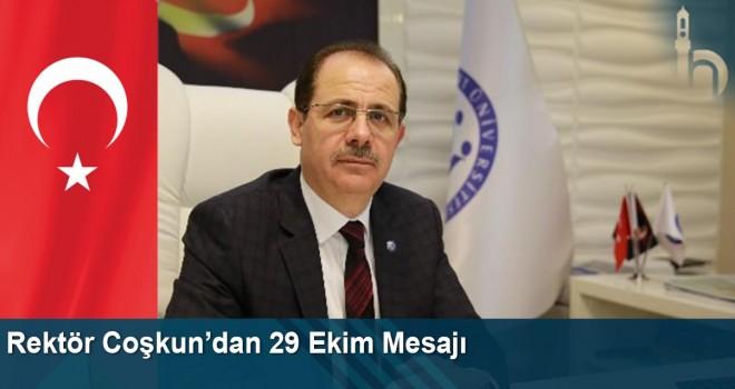 Rektör Coşkun'dan 29 Ekim Mesajı