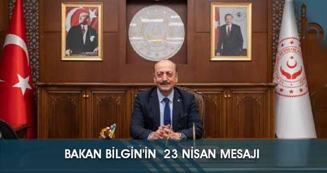 Bakan Bilgin'in  23 Nisan Mesajı