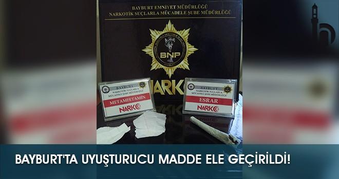 Bayburt'ta Uyuşturucu Madde Ele Geçirildi!