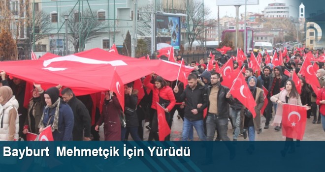 Bayburt  Mehmetçik İçin Yürüdü