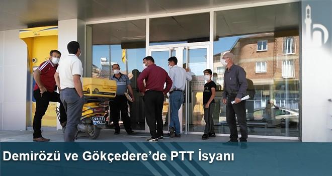 Demirözü ve Gökçedere'de PTT İsyanı