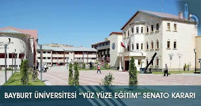 """Bayburt Üniversitesi """"Yüz Yüze Eğitim"""" Senato Kararı"""