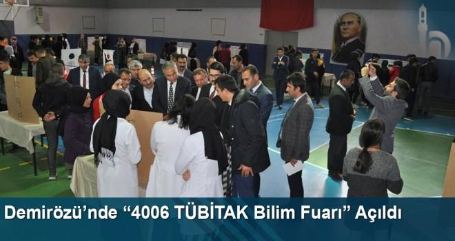 """Demirözü'nde """"4006 TÜBİTAK Bilim Fuarı"""" Açıldı"""
