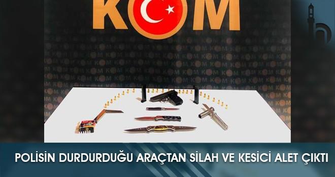 Polisin Durdurduğu Araçtan Silah ve Kesici Alet Çıktı