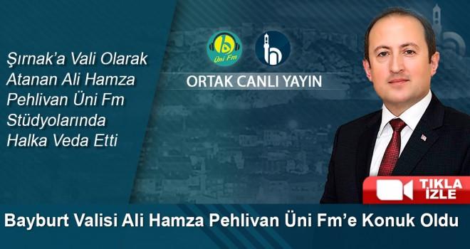 Bayburt Valisi Sayın Ali Hamza PEHLİVAN Üni fm Stüdyolarında Halka Veda Etti