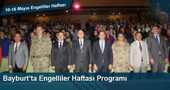 Bayburt'ta Engelliler Haftası Programı Düzenlendi