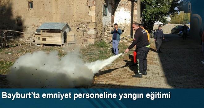 Bayburt'ta emniyet personeline yangın eğitimi